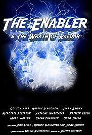 The Enabler: Wrath of Kaldar Poster