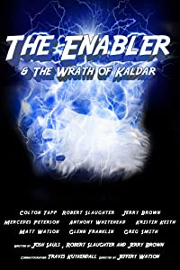 Watch new movies trailers The Enabler: Wrath of Kaldar by none [360x640]