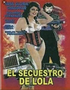 El secuestro de Lola movie download in mp4