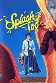 Splash, Too(1988) Poster - Movie Forum, Cast, Reviews