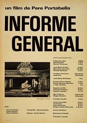 Where to stream Informe general sobre unas cuestiones de interés para una proyección pública
