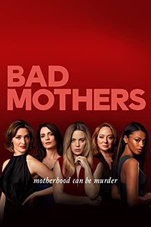 Bad Mothers Season 1 Episode 8