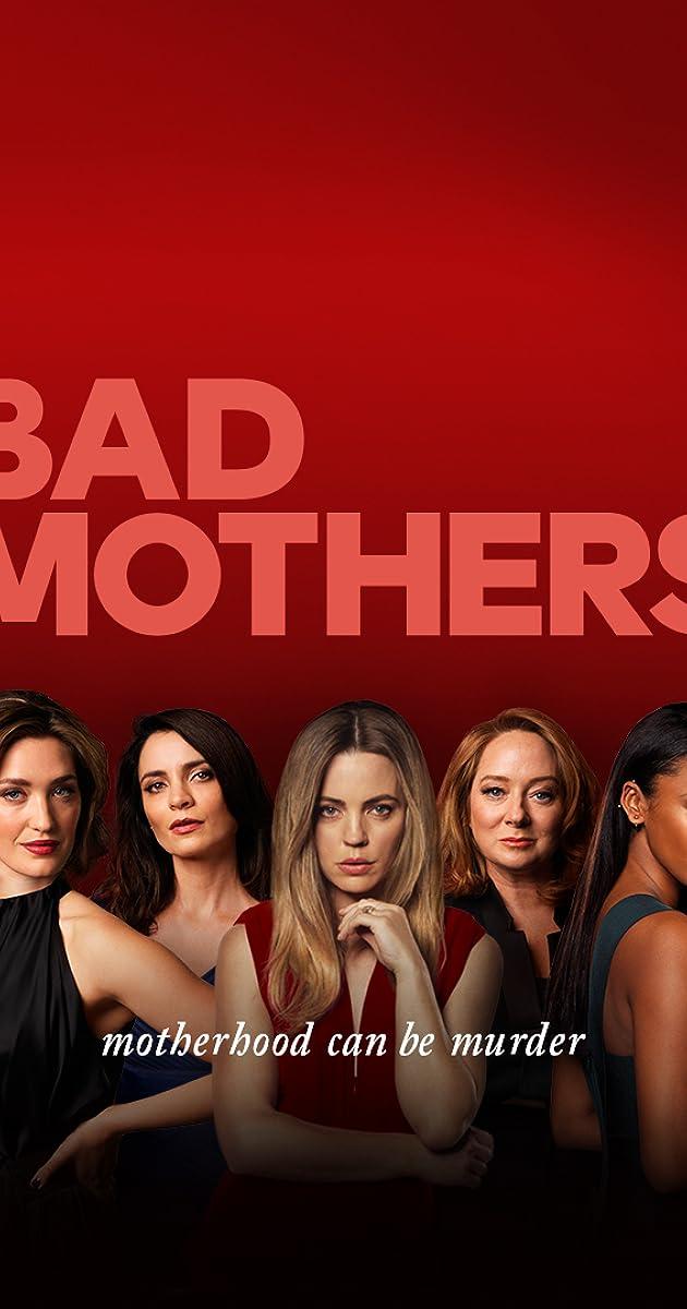 Bad Mothers (TV Series 2019– ) - IMDb