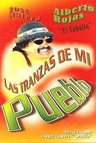 Las tranzas de mi pueblo (1999)