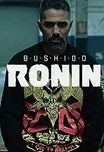 Bushido & Animus: Ronin