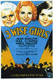 Three Wise Girls (1932) Poster - Movie Forum, Cast, Reviews