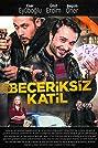 Beceriksiz Katil (2017) Poster
