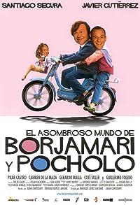 Primary photo for El asombroso mundo de Borjamari y Pocholo