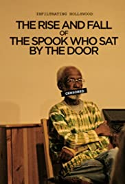 Infiltrating Hollywood: The Rise and Fall of the Spook Who Sat by the Door Poster