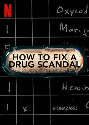 Where to stream How to Fix a Drug Scandal