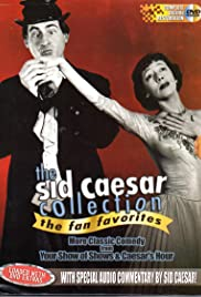 The Sid Caesar Collection: The Fan Favorites - The Dream Team of Comedy Poster