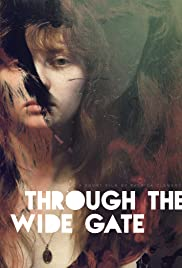 Through the Wide Gate Poster