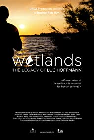 Wetlands, the legacy of Luc Hoffmann (2019)