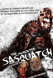 The Unwonted Sasquatch - Director's Cut Poster
