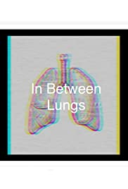 In Between Lungs
