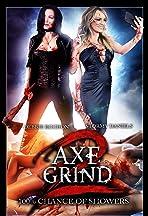 Axe2Grind