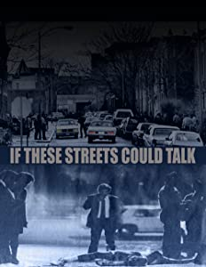 Watch hollywood latest movies If These Streets Could Talk [1280p]