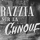 Razzia sur la chnouf (1955)