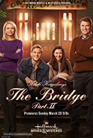 Faith Ford, Ted McGinley, Katie Findlay, and Wyatt Nash in The Bridge Part 2 (2016)