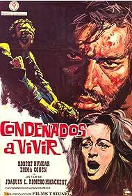 Condenados a vivir (1973) Poster - Movie Forum, Cast, Reviews