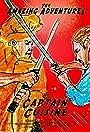 The Amazing Adventures of Captain Cuisine