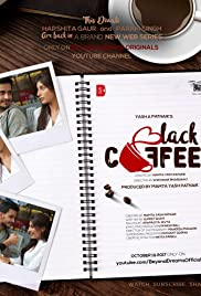 Black Coffee (2019) Web Series