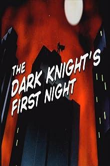 The Dark Knight's First Night (1992 TV Short)