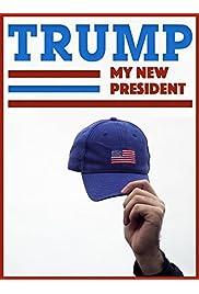 Trump, mon nouveau président