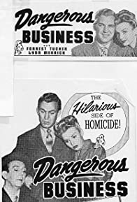 Primary photo for Dangerous Business