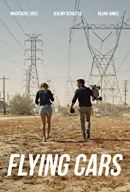 Jeremy Schuetze and Mackenzie Lintz in Flying Cars (2019)