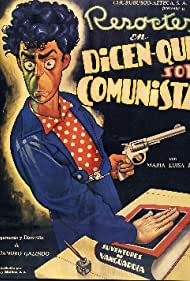 Dicen que soy comunista (1951)