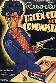 Dicen que soy comunista Poster