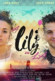 Zach Tinker and Luna Racy in A Lily in L.A. (2019)