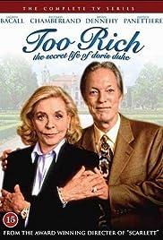 Too Rich: The Secret Life of Doris Duke(1999) Poster - Movie Forum, Cast, Reviews