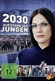 2030 - Aufstand der Jungen Poster