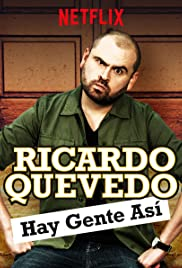 Ricardo Quevedo: Hay gente así (2018) 720p