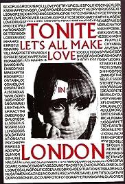Tonite Let's All Make Love in London Poster