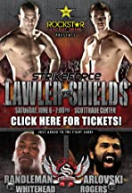 Strikeforce: Lawler vs. Shields