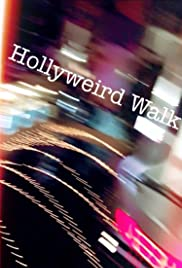 Hollyweird Walk Poster