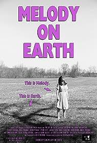 Kristin Mellian in Melody on Earth (2018)