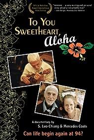 To You Sweetheart, Aloha (2004)