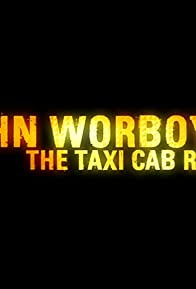 Primary photo for John Worboys: The Taxi Cab Rapist