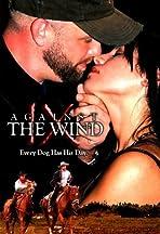 Innocence Saga IX: Against the Wind
