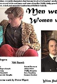 Men Were Dandies & Women Were Darlings Poster