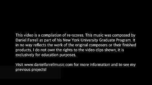 Daniel Farrell - Film Composer Re-Score Demo Reel (2019)