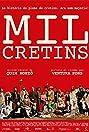 Mil cretins (2011) Poster