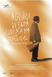 The Glory of Filmmaking in Portugal Poster