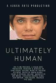 Ultimately Human (2023)