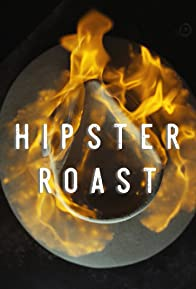 Primary photo for Hipster Roast