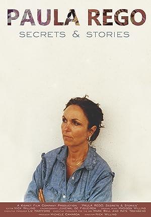 Paula Rego, Secrets & Stories